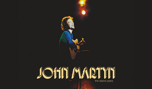 John Martyn – The Island Years (Limited Edition Boxset ...